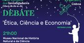 Debate ''Ética, Ciência e Economia'' – 29 de Setembro