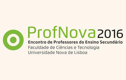 ProfNova 2016 Encontro de Professores do Ensino Secundário na FCT NOVA