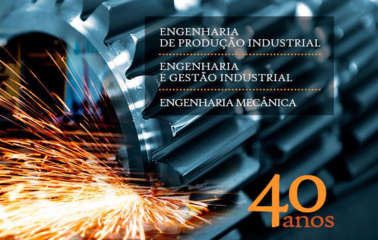 40 anos Engenharia de Produção Industrial, 19 de Maio